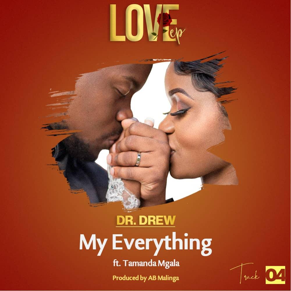 My-Everything-Dr.-Drew-Ft-amanda-Mgala-Prod-by-AB-Malinga