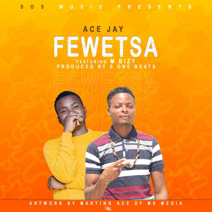 Ace-Jay-Fewetsa-Ft-M-Bizy-Prod-by-S-One-Beats