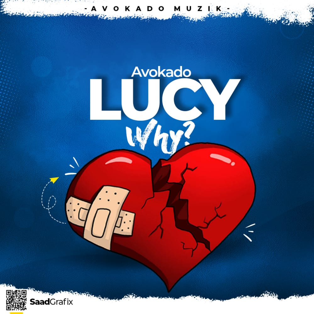 Avokado-Lucy Why Prod by Kinglabbeatz & SitaKisi