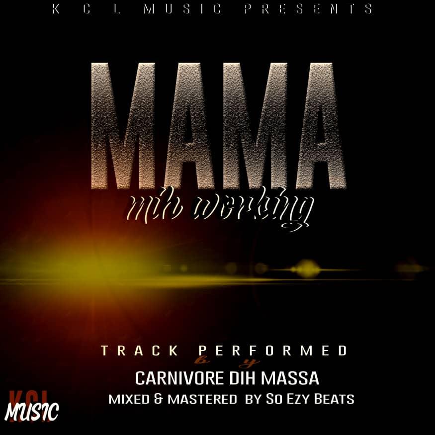 Carnovore-Dih-Massa-Mama-Mih-Working