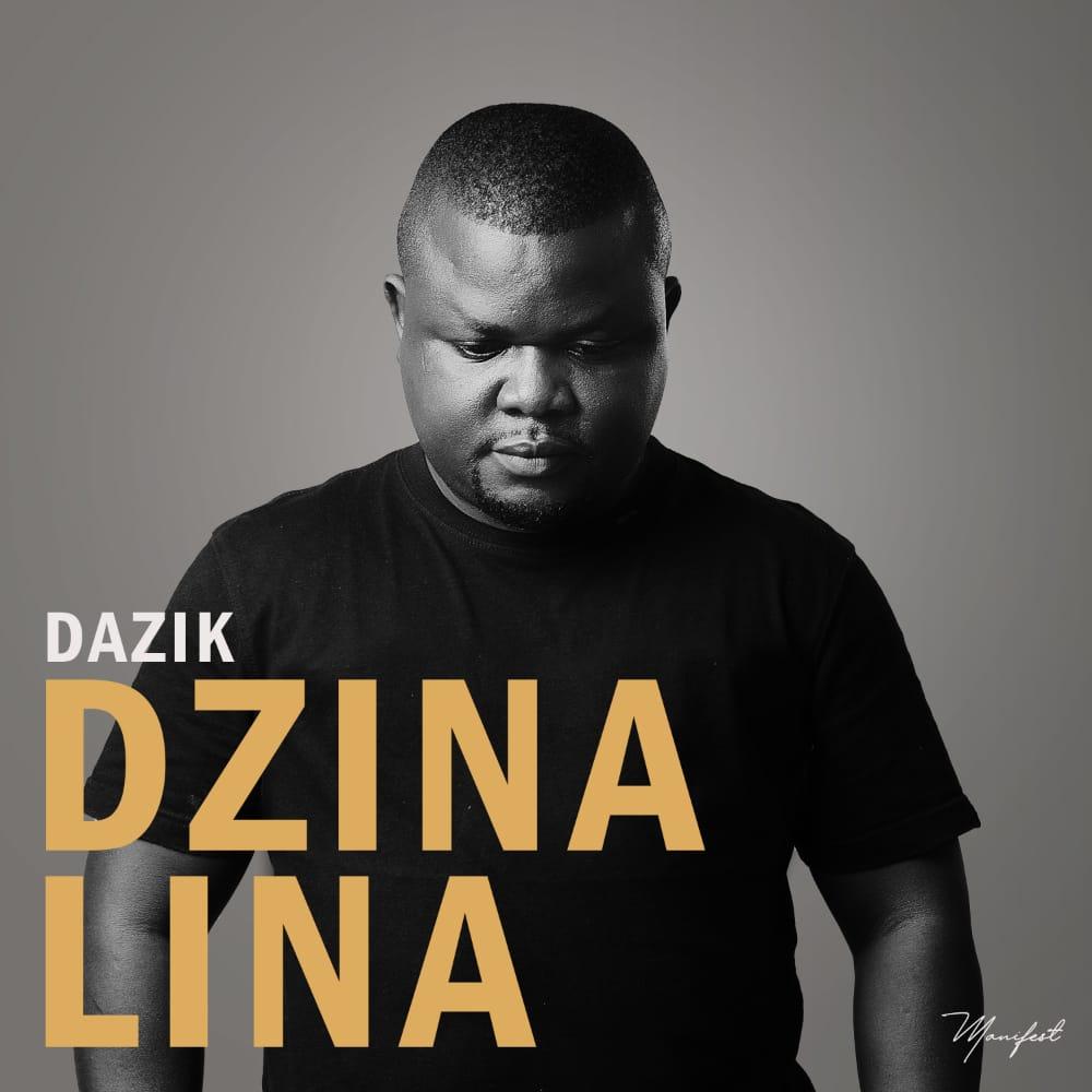 Dazik-Dzina-Lina-Prod-by-Manifest