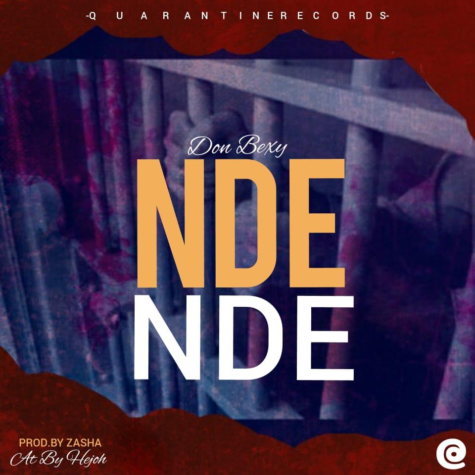 Don-Bexy-NdeNde-Prod-By-Zasha-Quarantine-Records