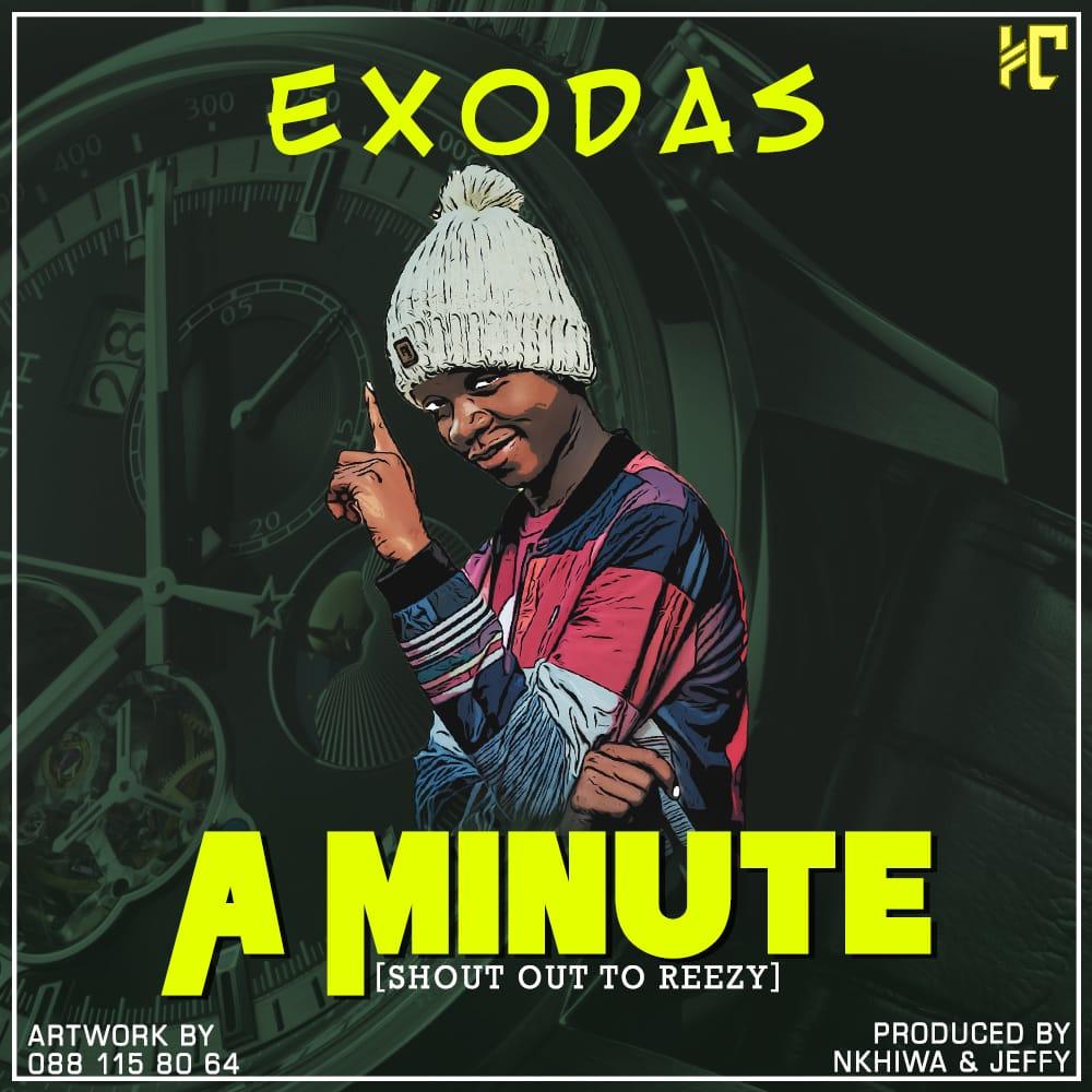 Exodas-A Minute-Prod.Nkhiwa & Jeffy