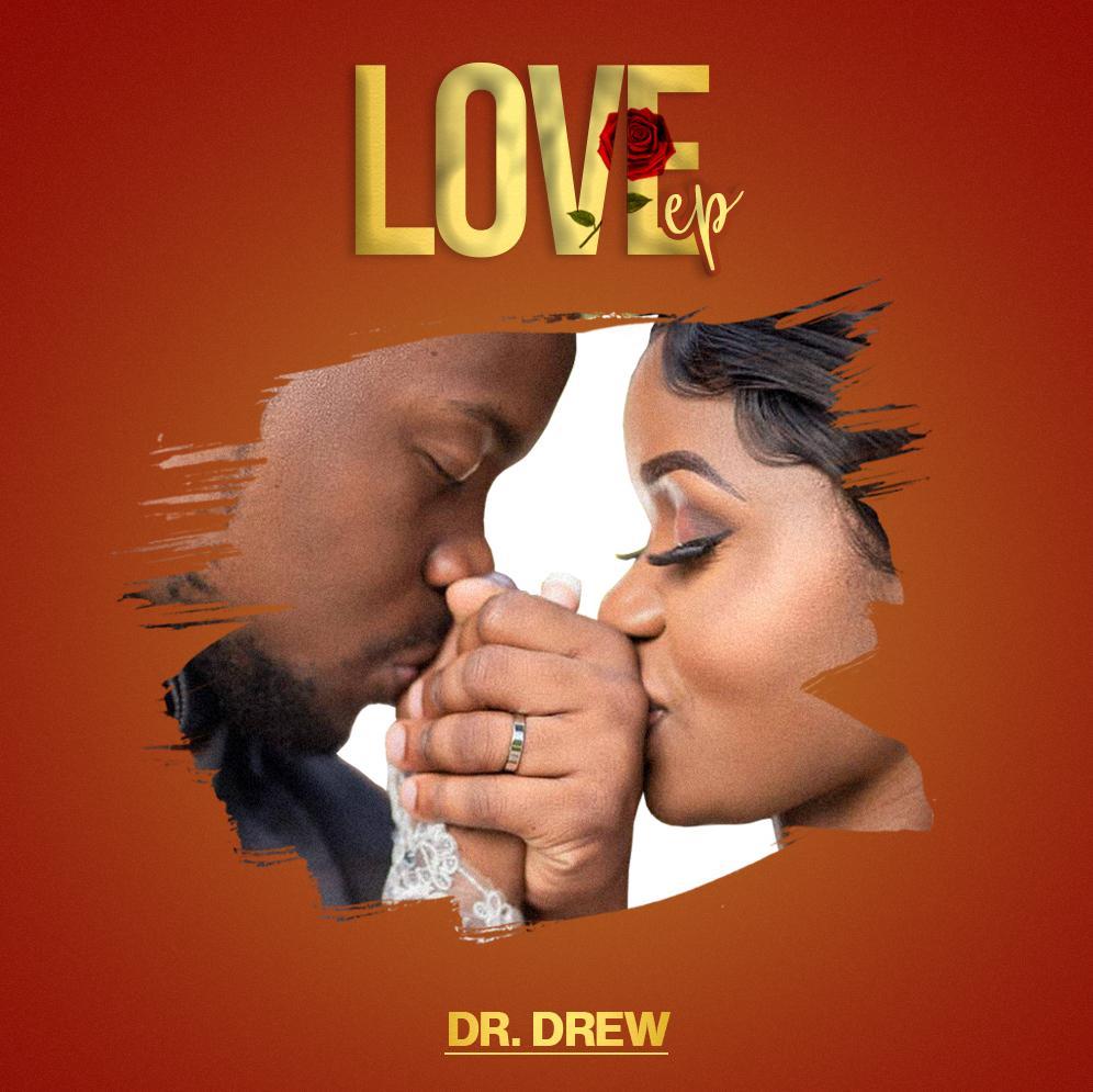 Dr Drew-Love EP