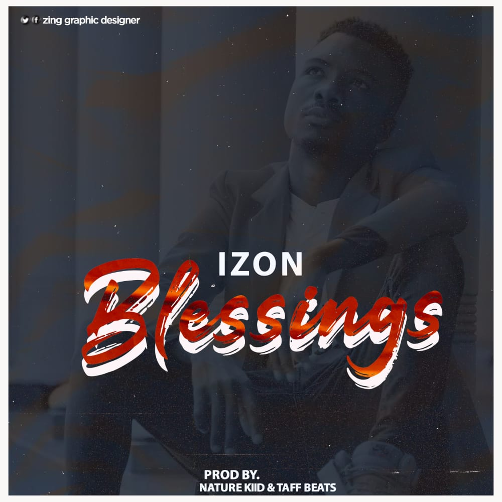 Izon-Blessings-Prod-by-Nature-Kiid-Taff-Beats