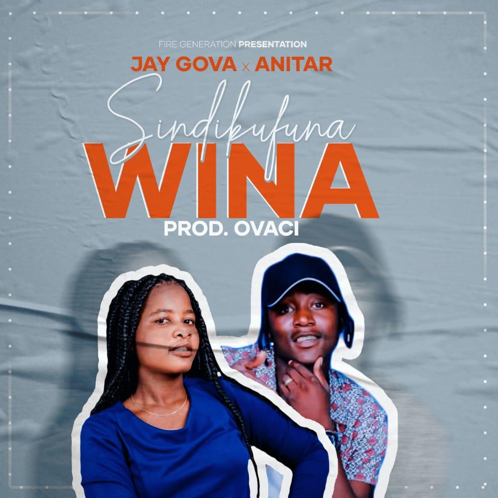 Jay-Gova-x-Anitar-Sindikufuna-Wina-Prod-by-Ovaci