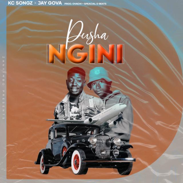 Kc-Songs-x-Jay-Gova-Phusha-Ngini-Prod-by-Ovaci-Special-D-Beats
