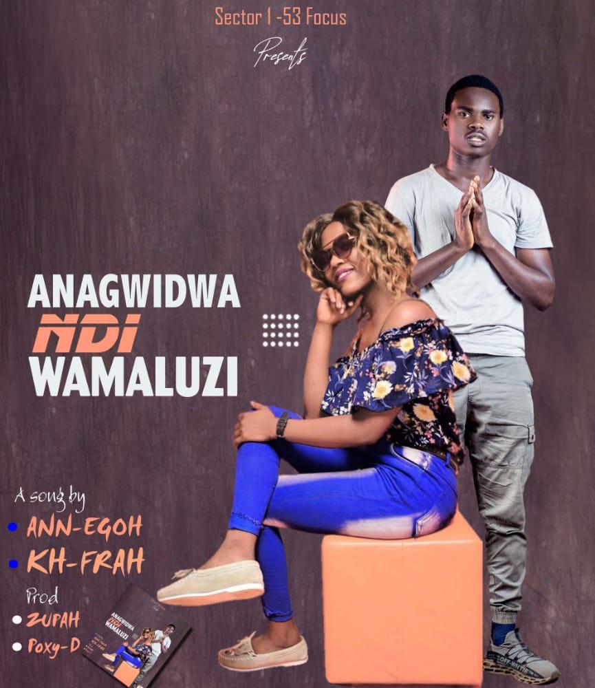 Kh-Frah-x-Annego-Anagwidwa-Ndi-Wamaluzi-Prod-by-Poxy-Zupah