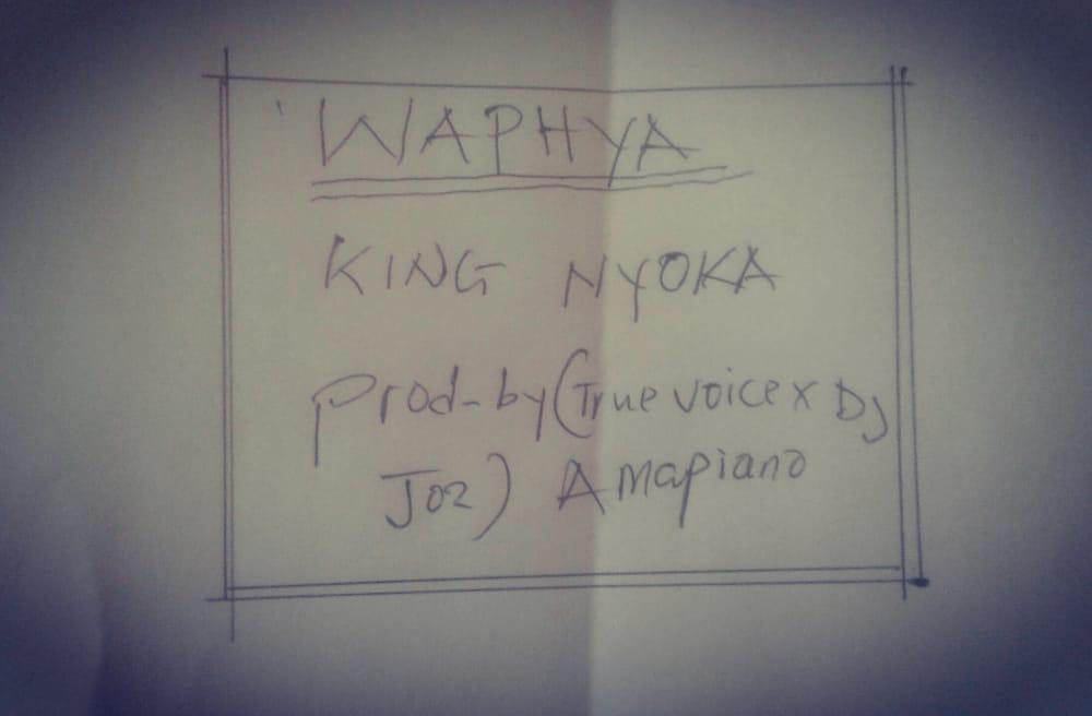 King-Nyoka-Waphya-Prod-by-True-Voice-Dj-Joz-Amapiano