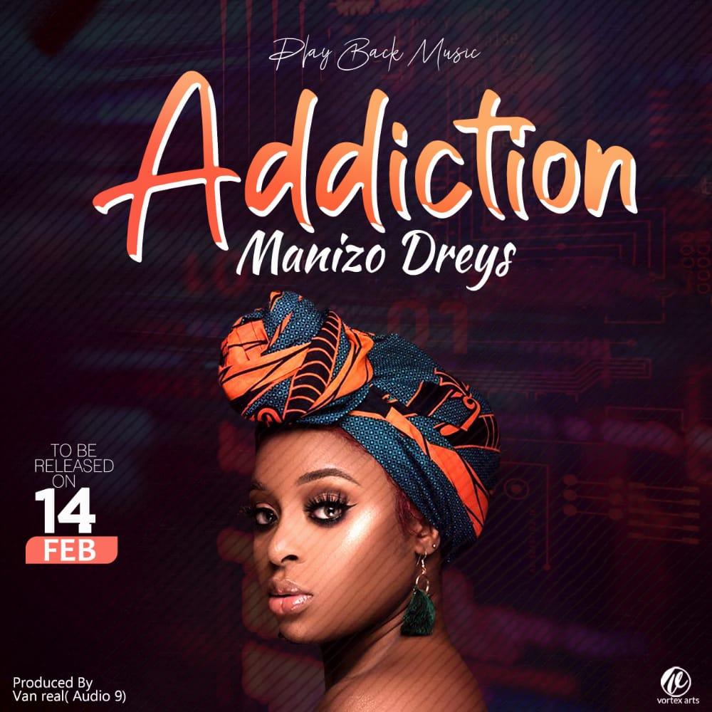 Manizo-Dreys-Addiction-Prod-by-Van-Real