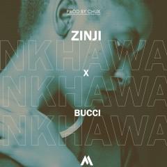 Zinji-Nkhawa-Ft-Bucci