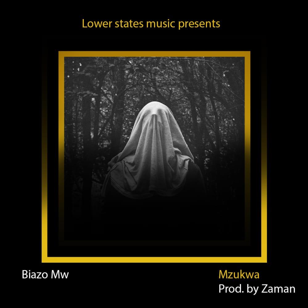 Biazo-Mw-Mzukwa-Prod-by-Zaman