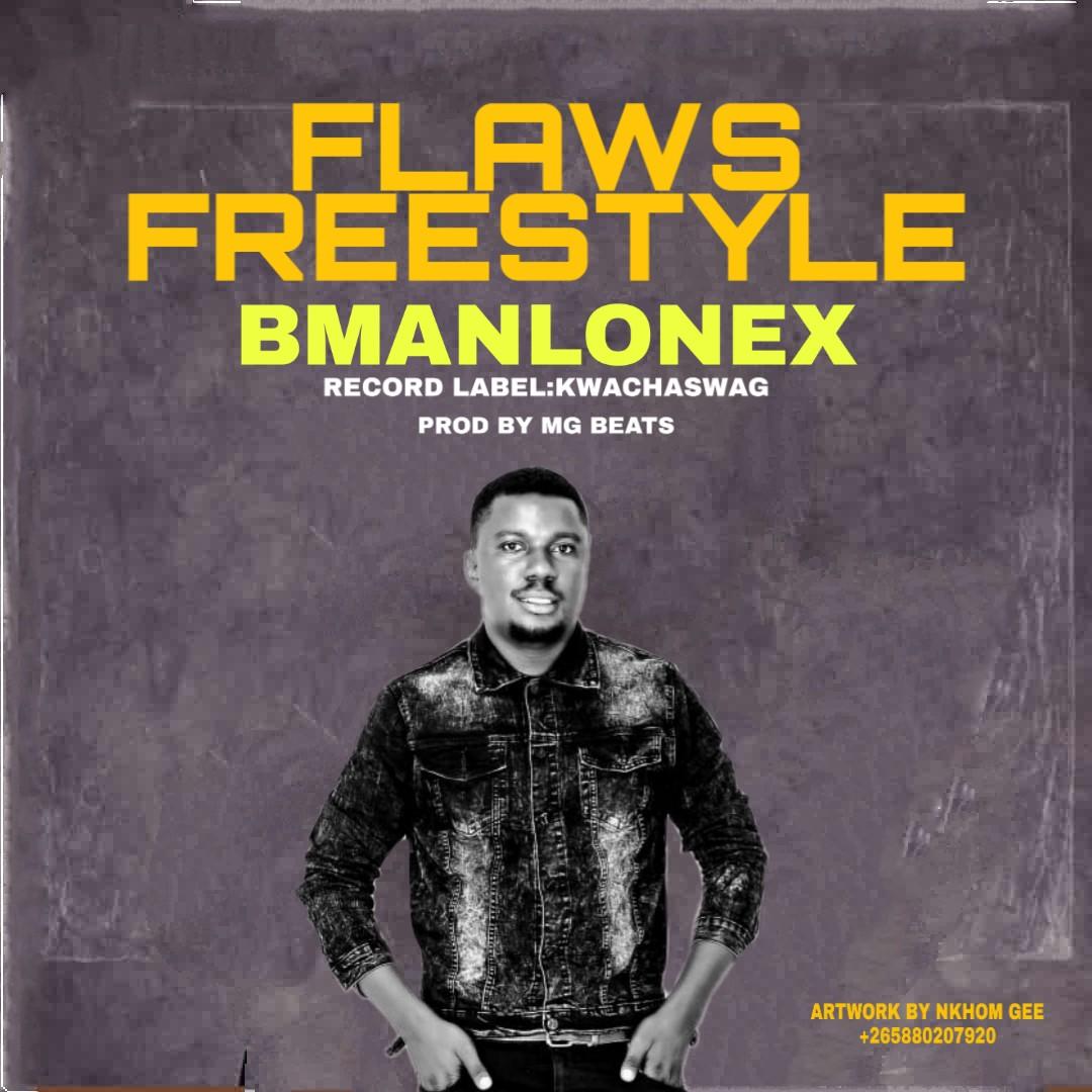 Bmanlonex-Flaws-Freestyle