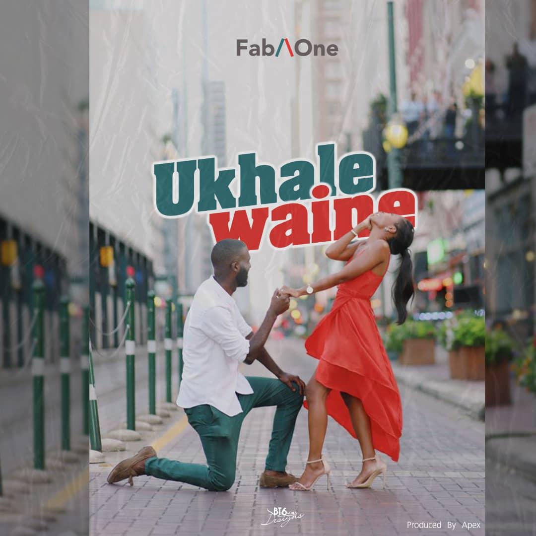 Fab-One-Ukhale-Waine-Prod-by-Apex