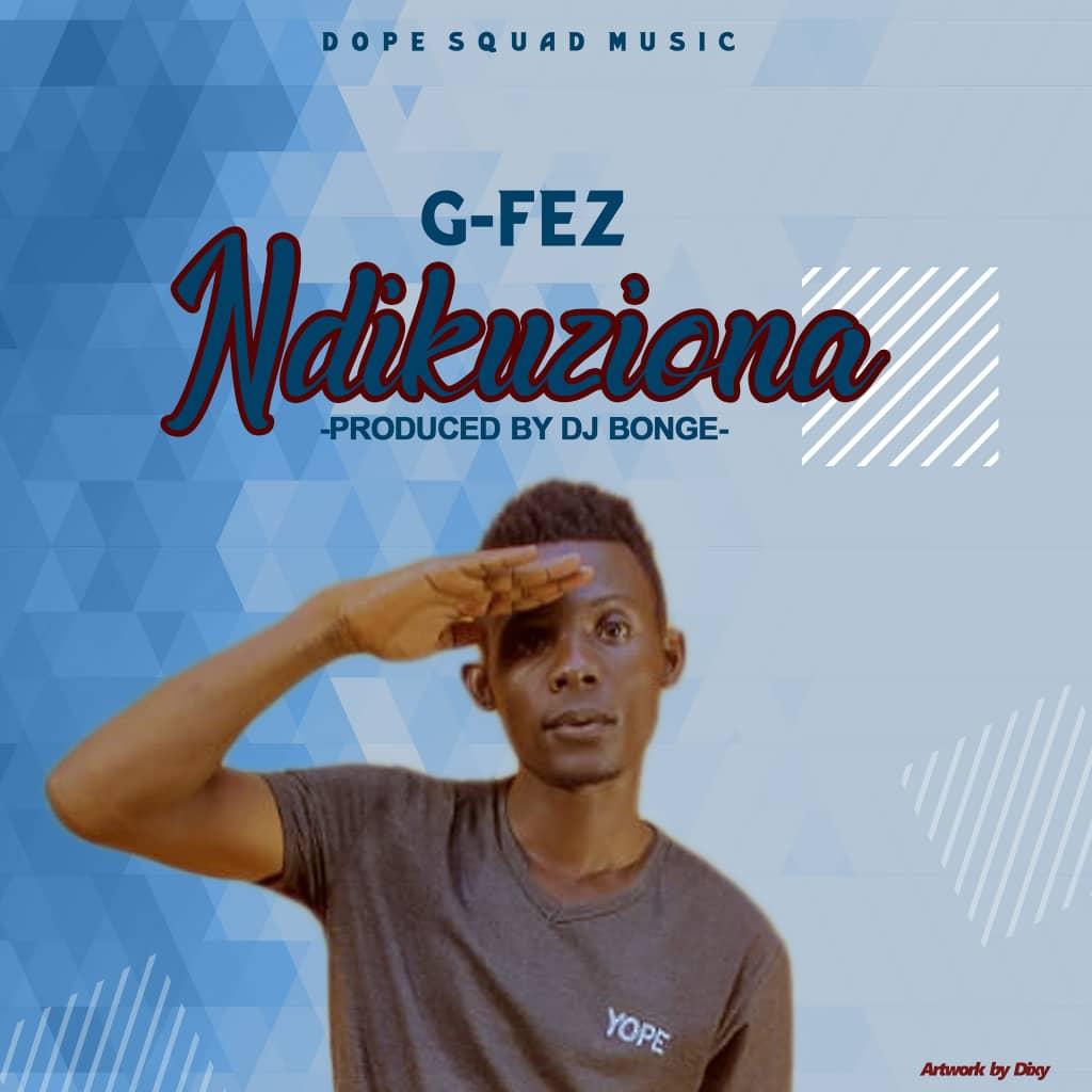 G-Fez-Ndikuziona-Prod-by-Dj-Bongie