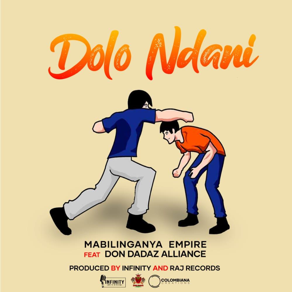 Mabilinganya-Empire-Dolo-Ndani-Ft-Don-Dadaz-Alliance