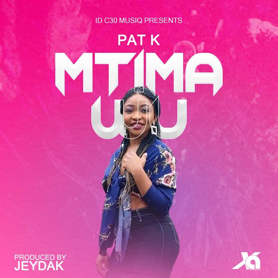 Pat-K-Mtima-Wu-Prod-by-Jeydak