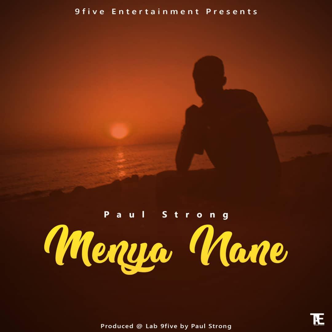 Paul-Strong-Menya-Nane-Prod-by-9five-Records