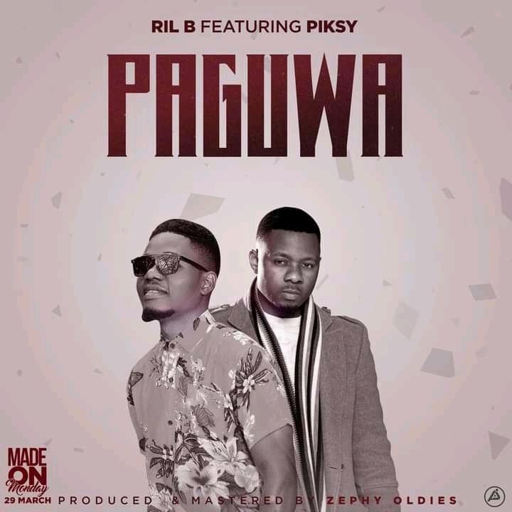 Ril-B-Paguwa-Ft-Piksy-Prod-by-Zephy-Oldies