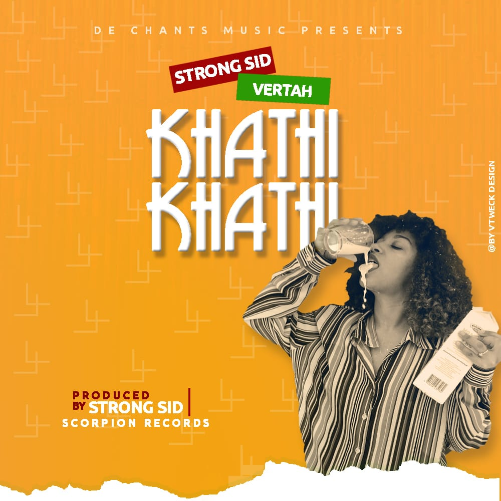 Strong-Sid-X-Vertah-Khathi-Khathi-Prod-By-Strong-Sid