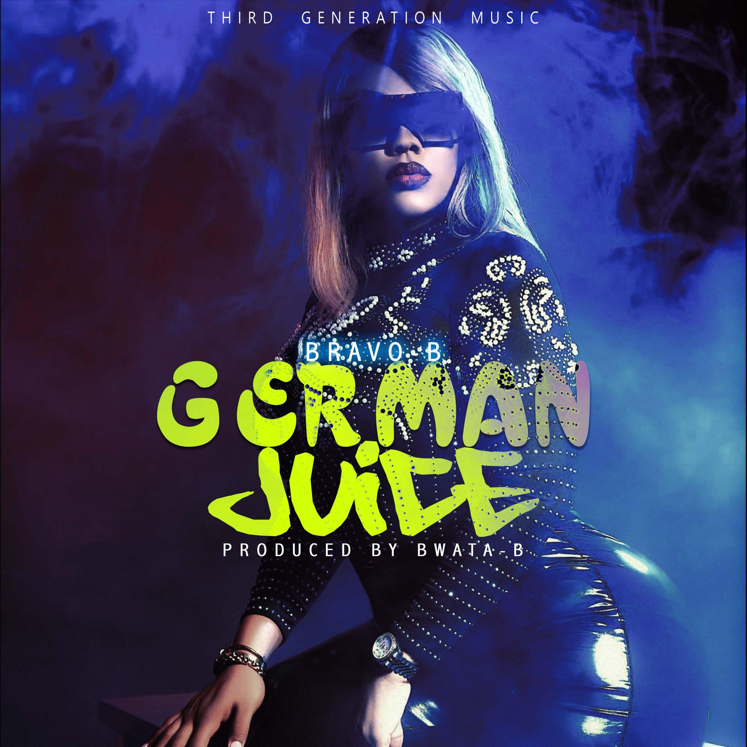 Bravo-B-German-Juice-Prod-by-Bwata-B