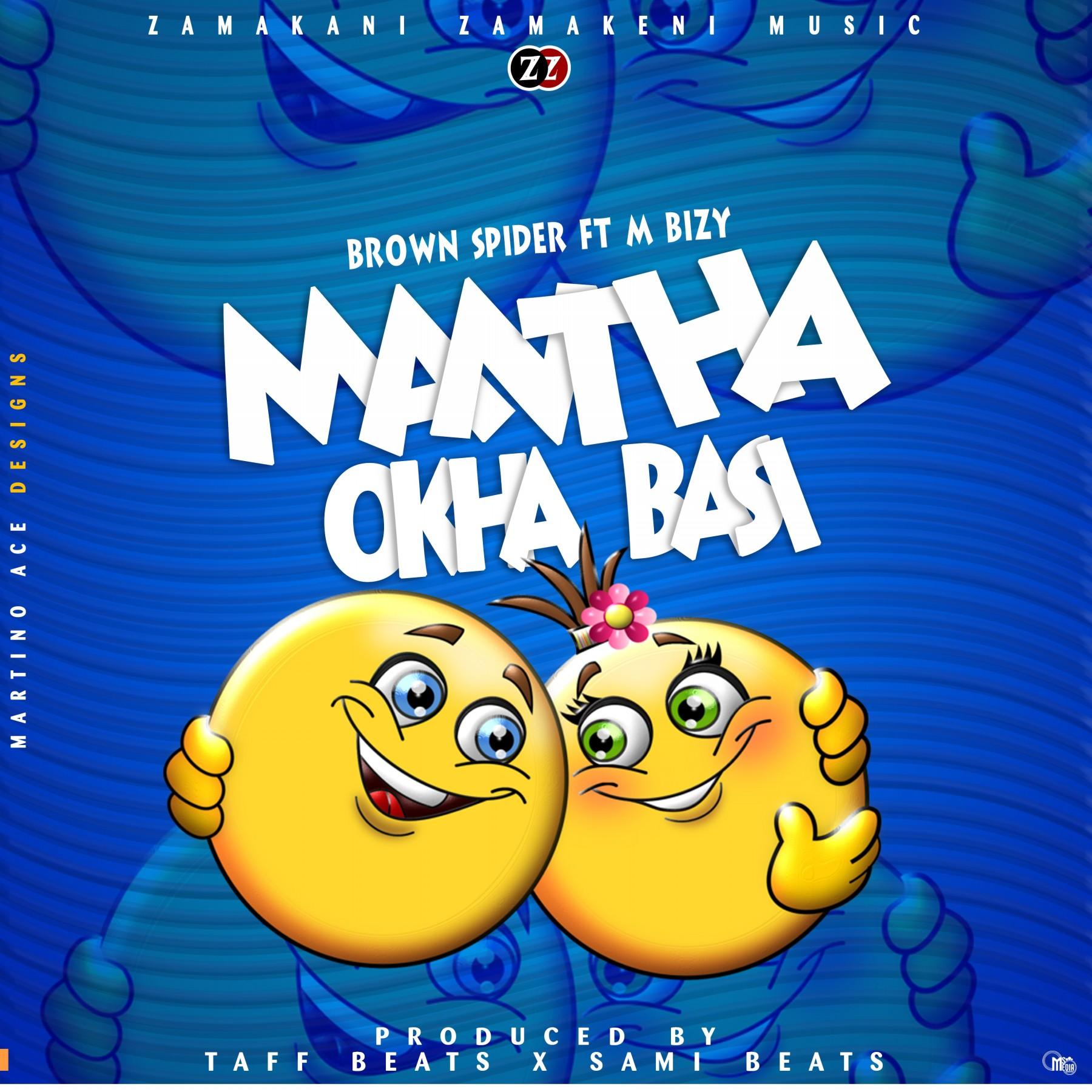 Brown-Spyder-x-M-Bizy-Mantha-Okha-Basi