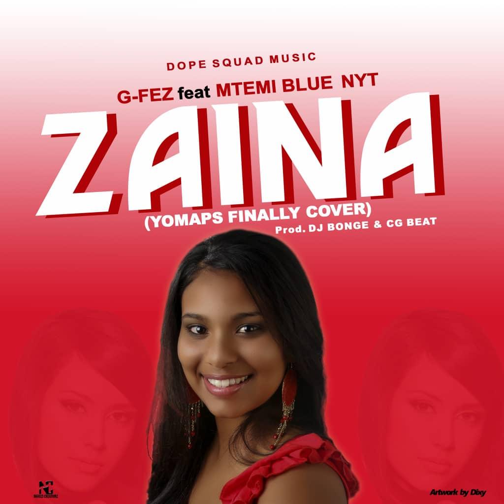 G-Fez-Ft-Mtemi-Blue-Nyt-Zaina-Yo-Maps-Cover