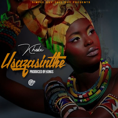 Khoba-Usazasinthe-prod by Kings