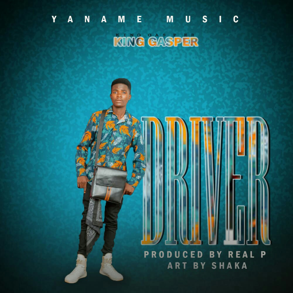 King-Gasper-Driver-Prod-by-Real-P