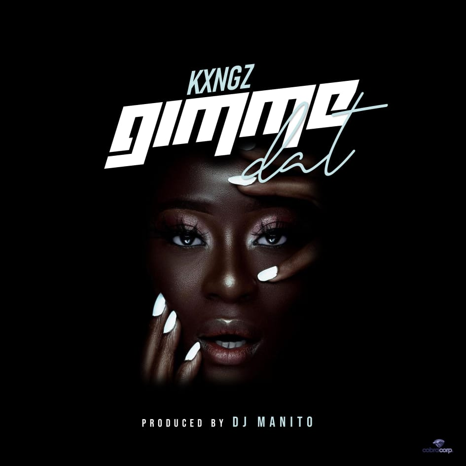 Kxngz-Gimme-That-Prod-by-Manito