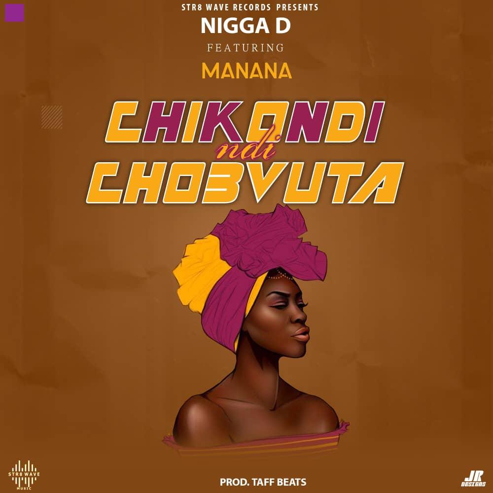 Nigga-D-Chikondi-Ndichovuta-Ft-Manana