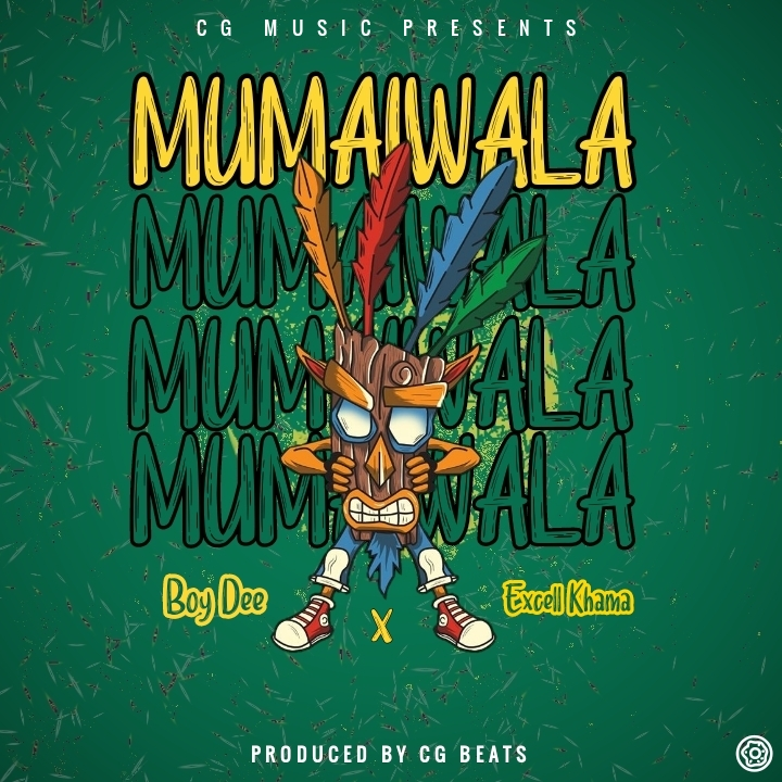 Boy Dee ft Excell Khama Mumaiwala