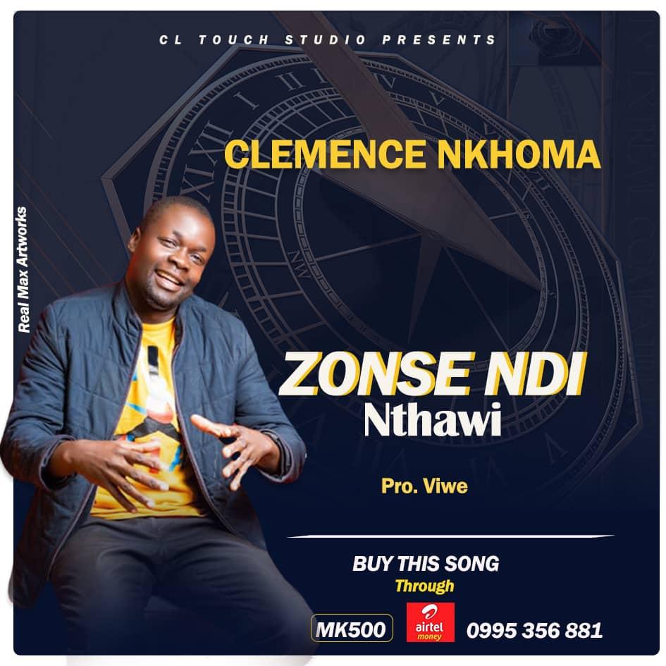 Clemence Nkhoma Zonse Ndi Nthawi