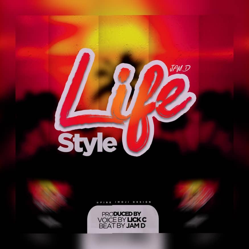 Jam-D-Lifestyle-prod-by-Lick-x-Jam-D
