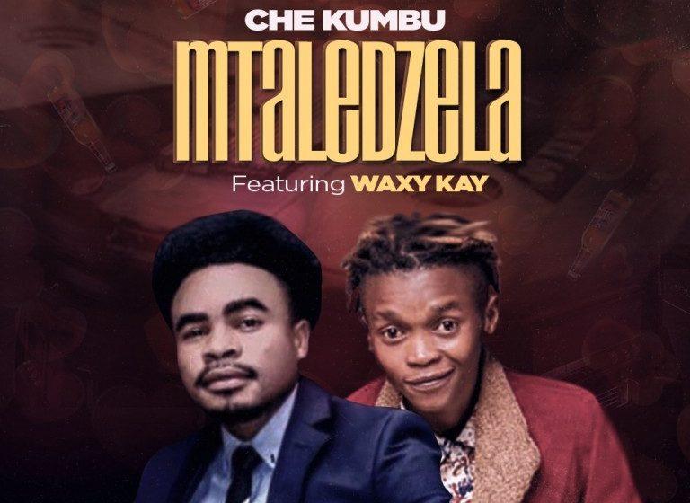 Che-Kumbu Ft Waxy-Kay-Ntaledzela-3