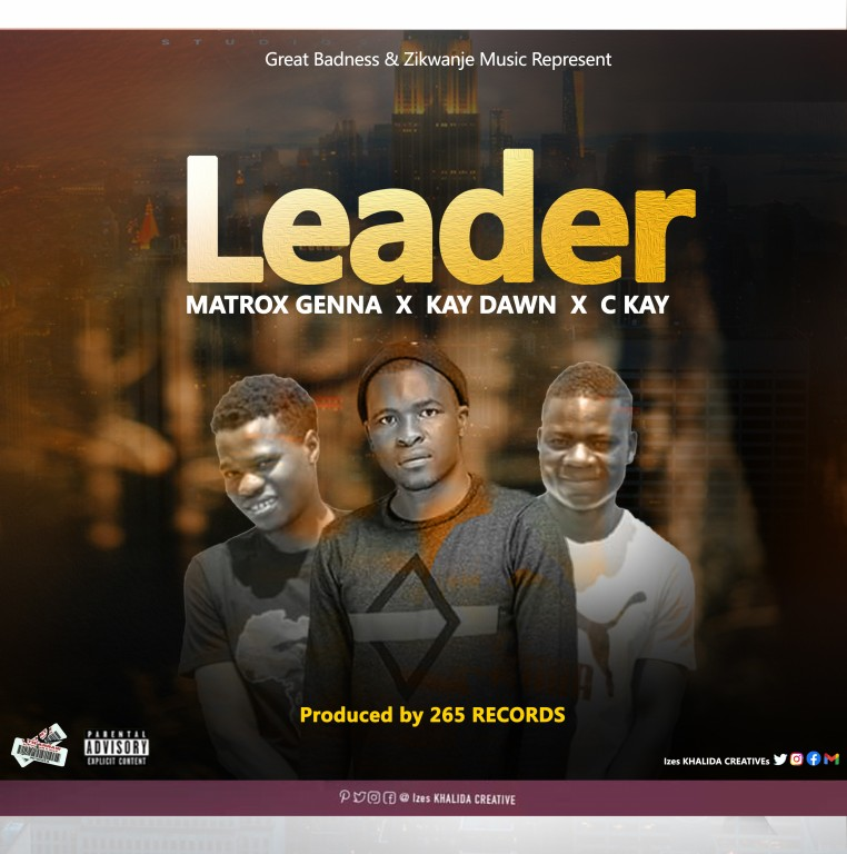 Matrox-genna-x-c-kay-x-kay-dawn-leader-prod-By-265-records